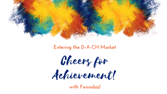 Achievement with Fennobiz on the DACH Market