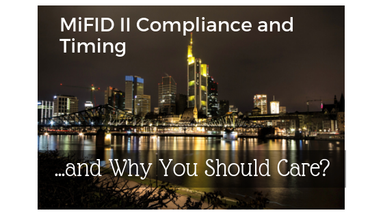 MiFID II Compliance and Timing, Copyright 2018 Fennobiz GmbH; Image Copyright 2018 Canva